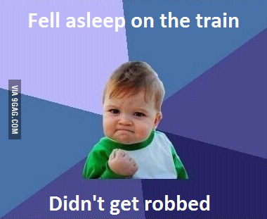 Didnt Get Robbed On The Train